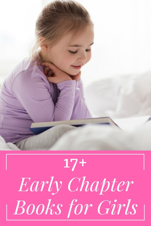 17+ Early Chapter Books for Girls