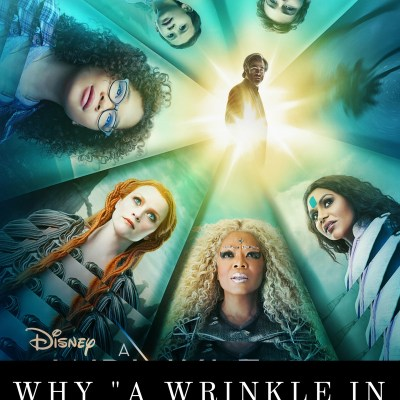 "Why I'm Excited for ""A Wrinkle In Time"""