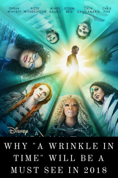 """Why I'm Excited for """"A Wrinkle In Time"""""""