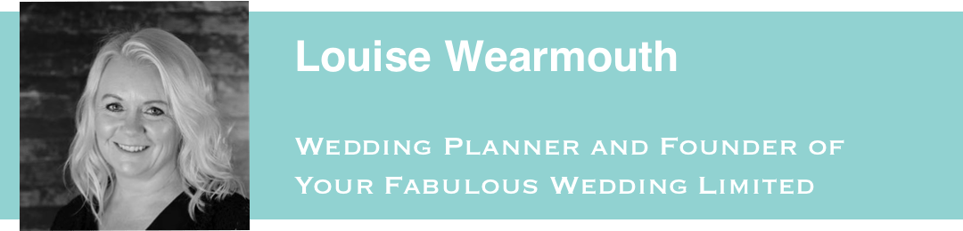 Louise Wearmouth, Founder of Your Fabulous Wedding