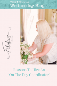 Reasons to Hire an On the Day Coordinator