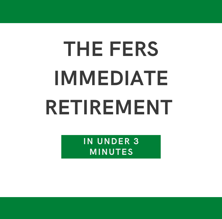 FERS Immediate Retirement