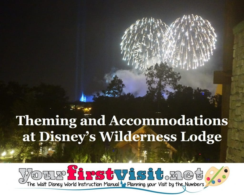 Theming And Accommodations At Disney's Wilderness Lodge