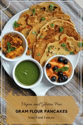 Vegan and Gluten Free Besan Cheela | Your Fod Fantasy