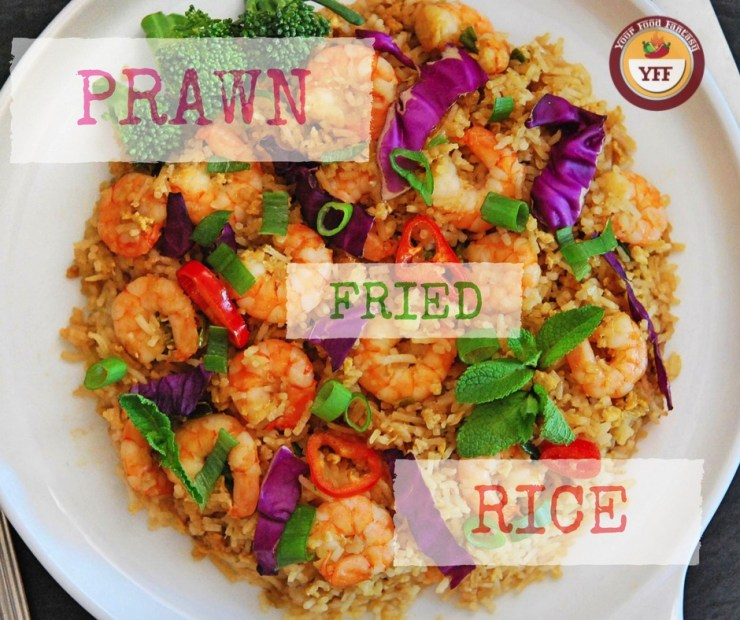 Prawn Fried Rice Recipe | Your Food Fantasy