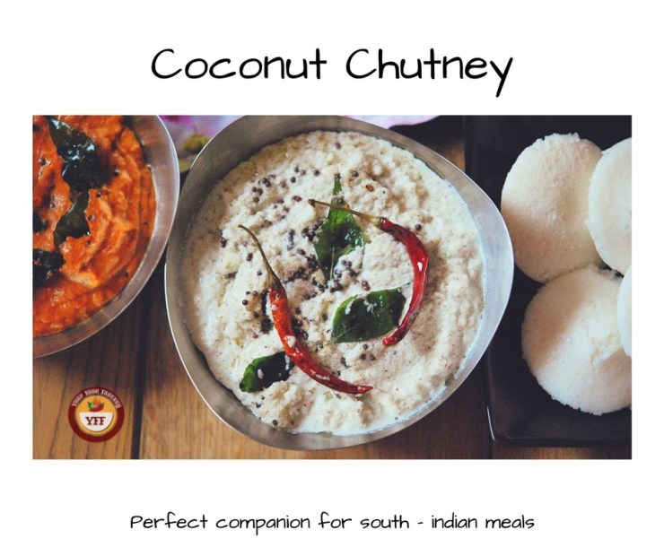 South Indian Style Coconut Chutney | YourFoodFantasy.com