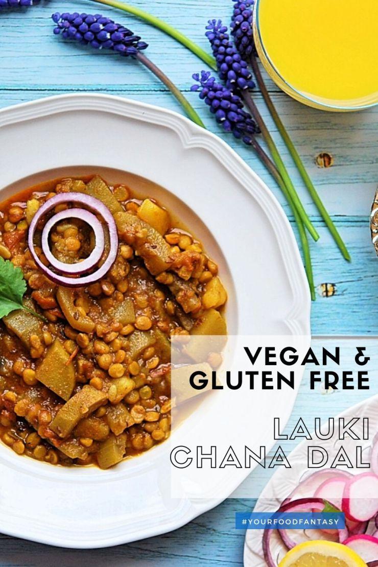 Lauki Chana Dal Curry Recipe Vegan Gluten Free