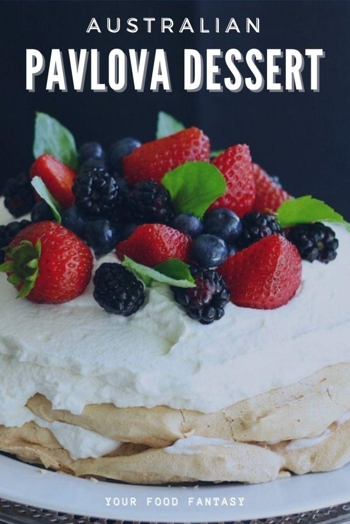 Step by step Pavlova Dessert Recipe - Your Food Fantasy