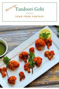 Tandoori Gobi Recipe   Your Food Fantasy