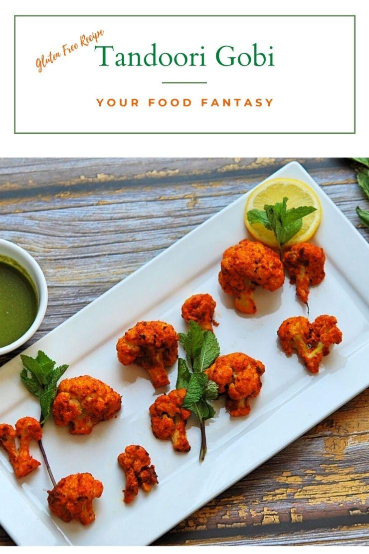 Tandoori Gobi Recipe | Your Food Fantasy