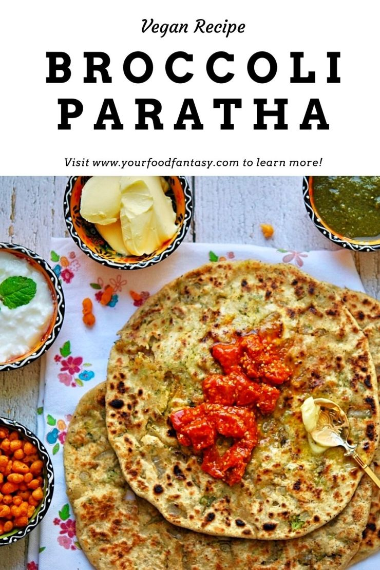 Broccoli Paratha Recipe - Your Food Fantasy