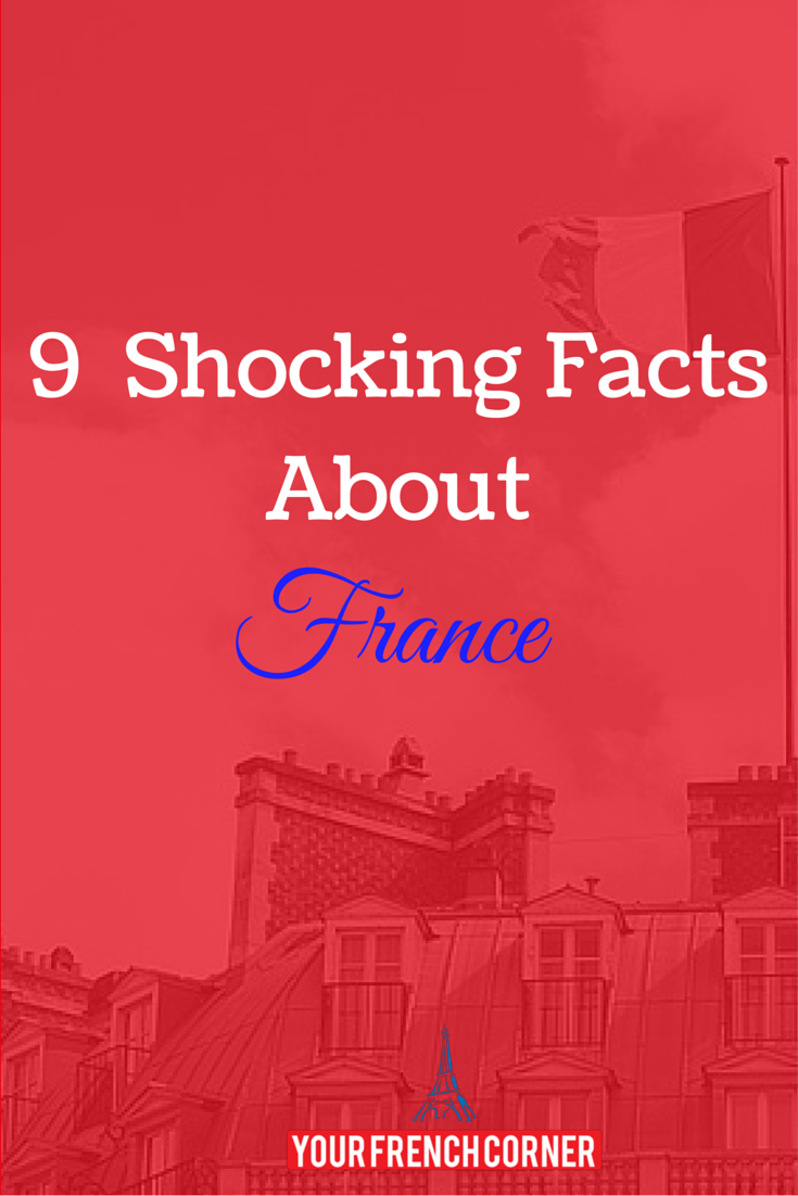 9 shocking facts about france your french corner