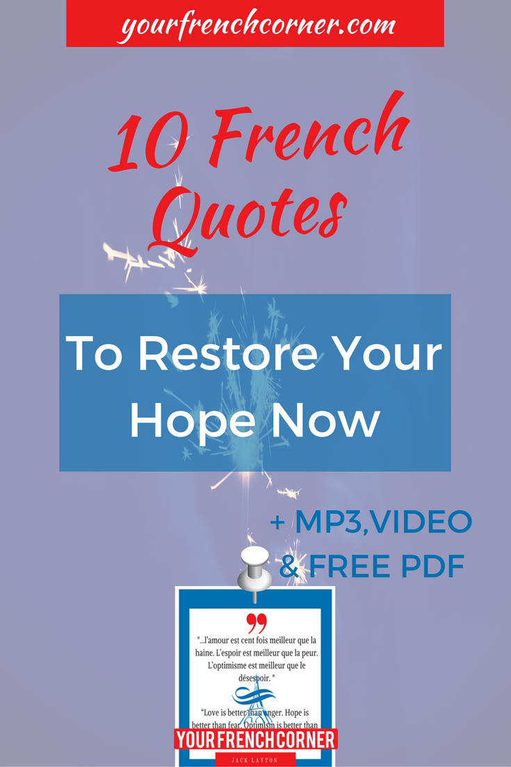 Quotes Hope 10 French Quotes To Restore Your Hope Now  Your French Corner
