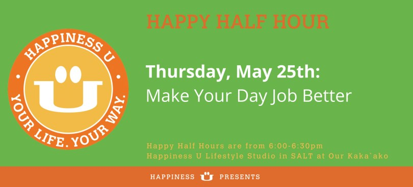 Happiness U Happy Half Hour class May 2017