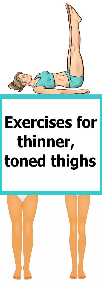 Exercises for thinner, toned thighs