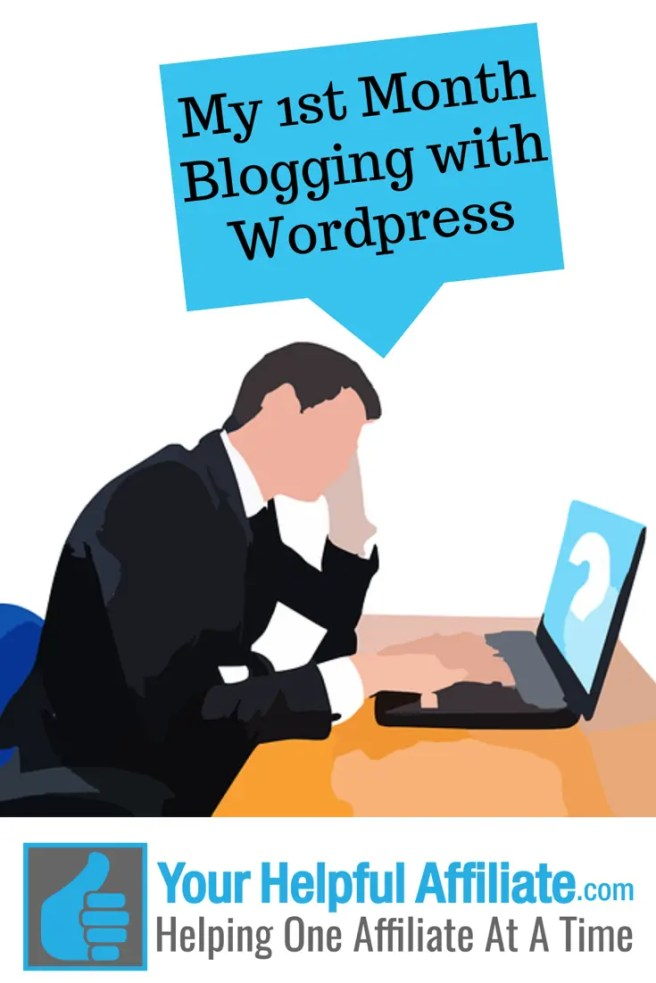 My 1st Month Blogging with WordPress