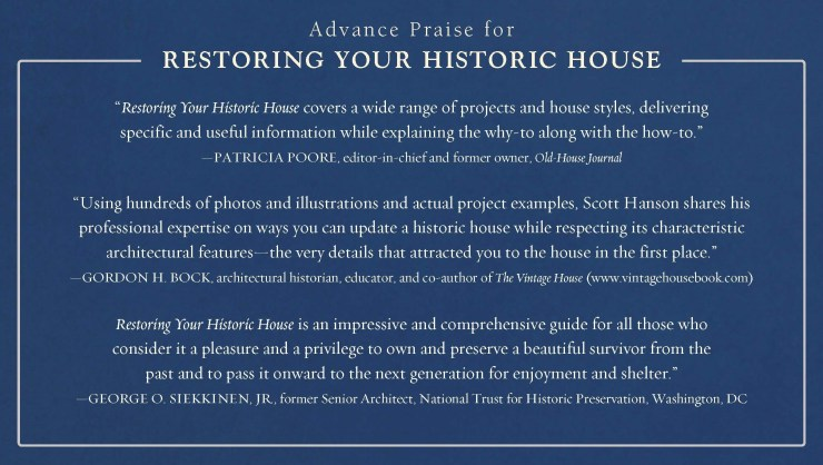 Advanced Praise for Restoring Your Historic House