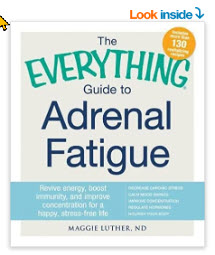 The Everything Guide To Adrenal Fatigue: Revive Energy, Boost Immunity, and Improve Concentration for a Happy, Stress-free Life Paperback – July 9, 2015 by Maggie Luther (A
