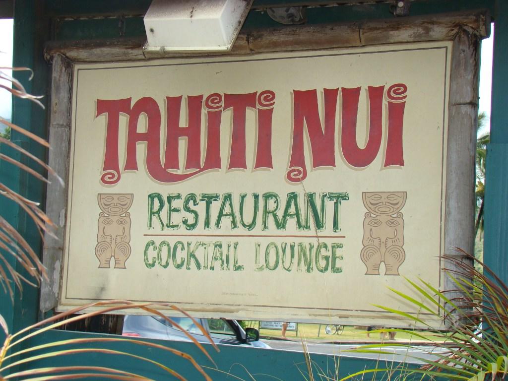Tahiti Nui -Hanalei Restaurant