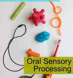 Everything Oral Sensory: The Total Guide - Your Kid's Table [ 2172 x 1448 Pixel ]