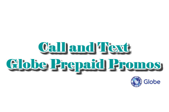 Call and Text Globe Prepaid Promos