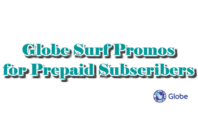 Globe Surf Promos for Prepaid Subscribers