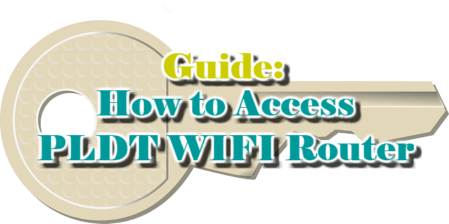 Guide: How to Access PLDT HOME WIFI Router