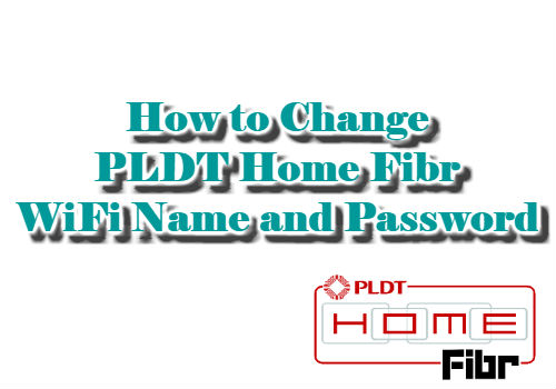 How to Change PLDT Home Fibr WiFi Name and Password 2018