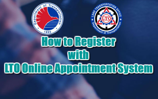 How to Register with LTO Online Appointment System