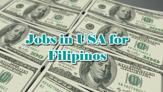 Jobs in USA for Filipinos 2018