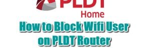 how-can-i-block-user-on-pldt-router