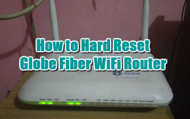 Guide: How to Hard Reset Globe Fiber WiFi Router