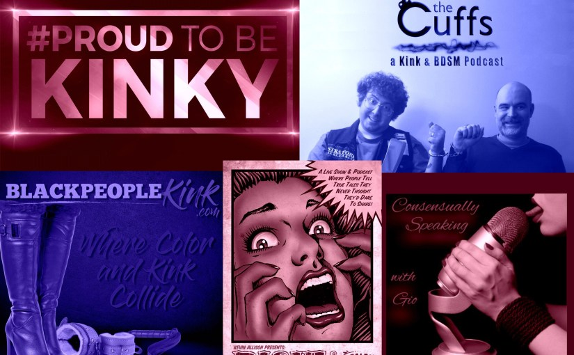 Five Kink Podcasts That Made My Life Better