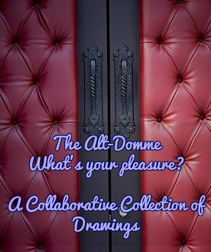 The Alt-Domme:  Femdom for Everyone