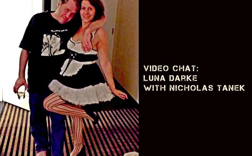 VIDEO CHAT: Luna Darke (submissive) talks with Nicholas Tanek