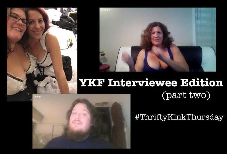 BDSM On A Budget: YKF Interviewee Edition (part two) #ThriftyKinkThursday