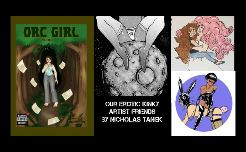 Our Erotic Kinky Artist Friends by Nicholas Tanek