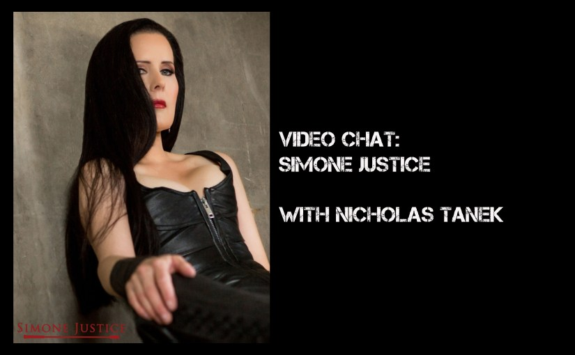 VIDEO CHAT: Simone Justice with Nicholas Tanek