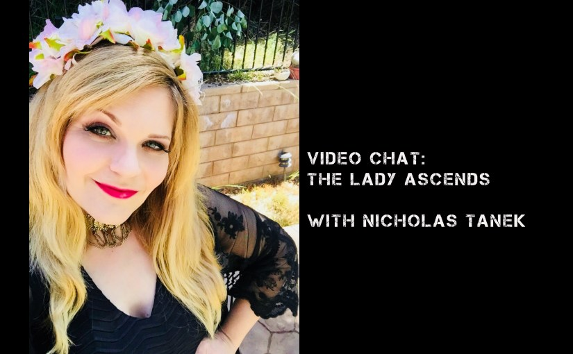 VIDEO CHAT: The Lady Ascends with Nicholas Tanek