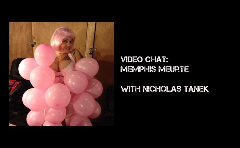 VIDEO CHAT: Memphis Muerte with Nicholas Tanek