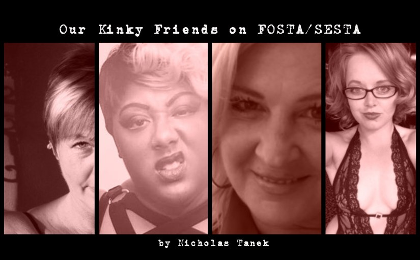 Our Kinky Friends Discuss FOSTA/SESTA