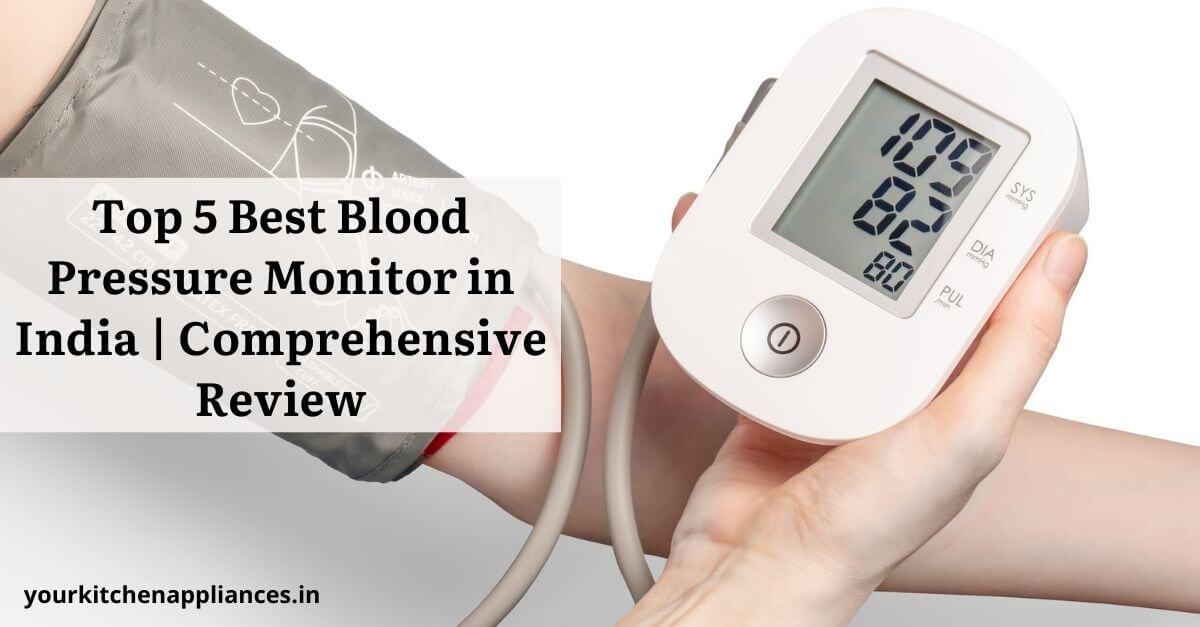 Best Blood Pressure Monitor in India