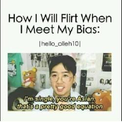 How To Flirt when I meet my asian bias