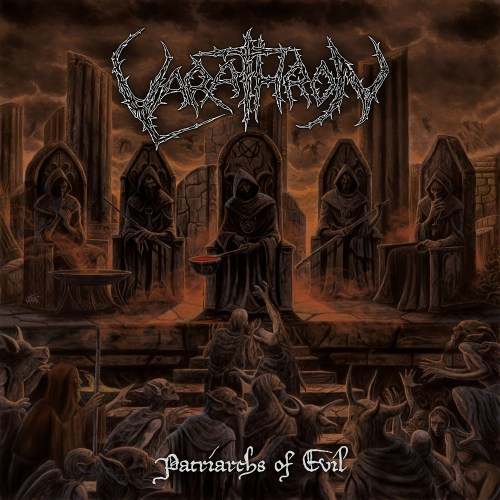 Varathron - Patriarchs Of Evil