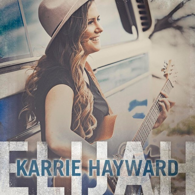 Karrie Hayward Releases Debut Single 'Elijah'