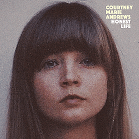 REVIEW: Courtney Marie Andrews – 'Honest Life'