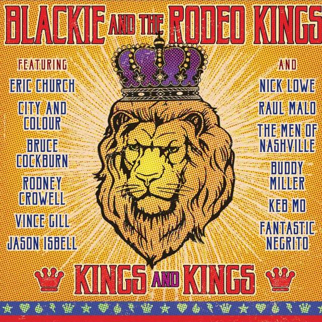 REVIEW: Blackie and The Rodeo Kings – 'Kings and Kings' (Compilation)