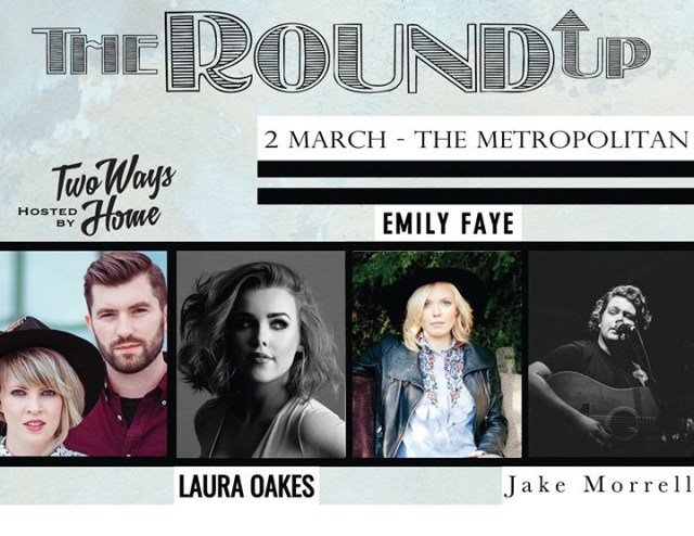 Laura Oakes, Jake Morrell & Emily Faye Added To 'The Round Up' – 2nd March