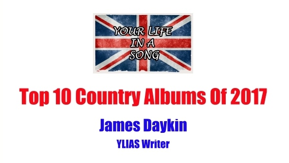 Top 10 Country Albums Of 2017: James Daykin