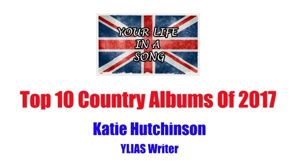 Top 10 Country Albums Of 2017: Katie Hutchinson